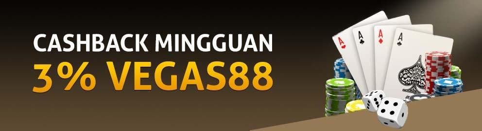 CashBack Mingguan 3% Vegas88